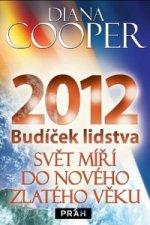 2012 Budíček lidstva