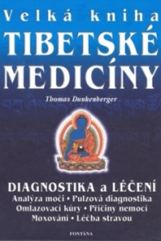 Velká kniha tibetské medicíny