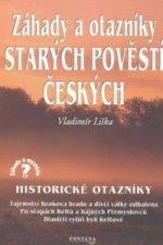 Záhady a otazníky starých povětí českých