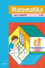 Matematika pro 3. ročník ZŠ 1. díl