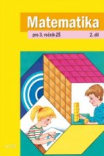Matematika pro 3. ročník ZŠ 2. díl