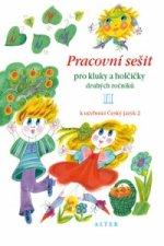 Pracovní sešit pro kluky a holčičky druhých roč. II, k učebnici Českého j. 2