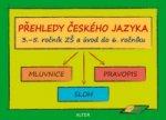 Přehledy českého jazyka 3.-5. ročník ZŠ a úvod do 6. ročníku