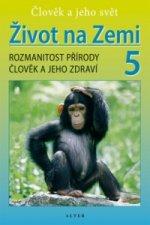 Život na Zemi 5, Rozmanitost přírody, Člověk a jeho zdraví