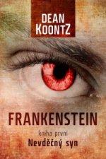 Frankenstein Nevděčný syn kniha první