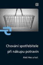 Chování spotřebitele při nákupu potravin