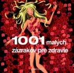 1001 malých zázrakov pre zdravie