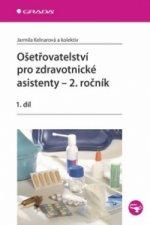 Ošetřovatelství pro zdravotnické asistenty 2.ročník