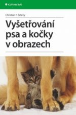 Vyšetřování psa a kočky v obrazech