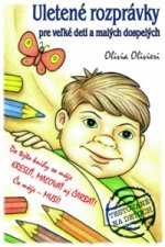 Uletené rozprávky pre veľké deti amalých dospelých