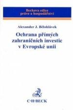 Ochrana přímých zahraničních investic v Evropské unii