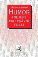 Humor (nejen) pro právní praxi