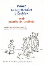 Konec uprchlíkům v Čechách aneb praktiky dr. Goebbelse