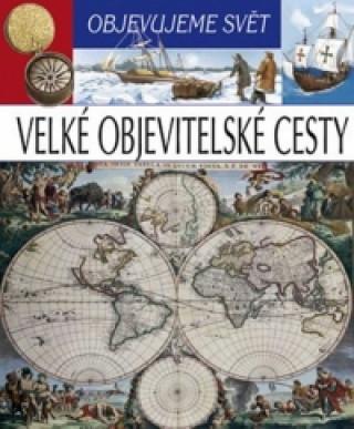 Objevujeme svět Velké objevitelské cesty