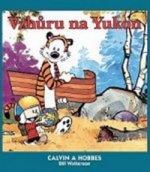 Calvin a Hobbes Vzhůru na Yukon