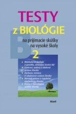 Testy z biológie na prijímacie skúšky na vysoké školy 2