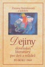 Dejiny slovenskej literatúry pre deti a mládež po roku 1960