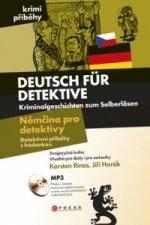 Deutsch für Detektive Němčina pro detektivy