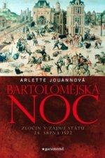Bartolomějská noc Zločin v zájmu státu 24. srpna 1572