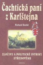 Čachtická paní z Karlštejna