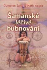 Šamanské léčivé bubnování