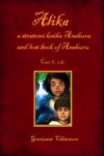 Alíka a stratená kniha Asahuru and lost book of Asahuru