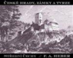 České hrady, zámky a tvrze IV Střední Čechy