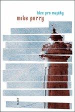 Klec pro majáky | Mike Perry