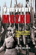 Vymývání mozků Zfalšované dějiny sovětsko-německé války