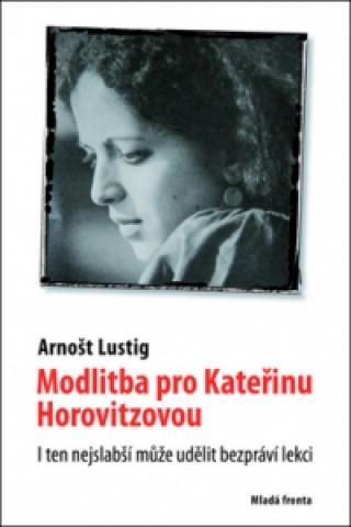 Modlitba pro Kateřinu Horovitzovou