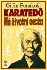 Karatedó Má životní cesta
