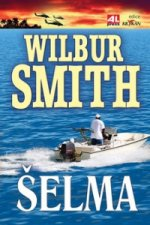 Wilbur Smith - Šelma