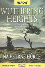 Wuthering Heights/ Na Větrné hůrce