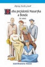 Doba prezidentů Masaryka a Beneše