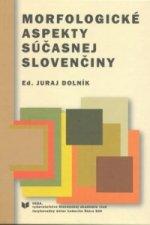 Morfologické aspekty súčasnej slovenčiny
