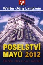Poselství Mayů 2012