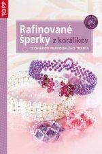 Rafinované šperky z korálikov