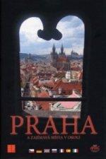 Praha a zajímavá místa v okolí