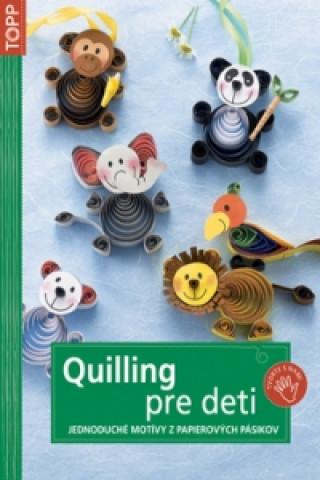 Quilling pre deti
