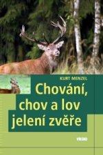Chování, chov a lov jelení zvěře