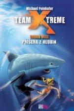 Team Xtreme Příšera z hlubin