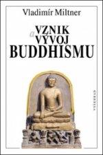 Vznik a vývoj Budhismu