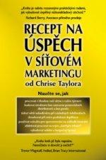 Recept na úspěch v síťovém marketingu