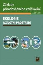Základy přírodovědného vzdělávání Ekologie a životní prostředí pro SOŠ a SOU