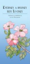 Květinky a bylinky tety Lucinky