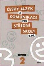 Český jazyk a komunikace pro střední školy 2.díl