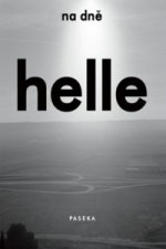 Helle Helle - Na dně