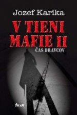 V tieni mafie II