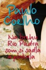 Na brehu Rio Piedra som si sadla a plakala