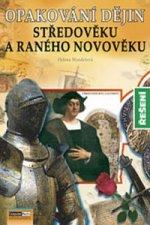 Opakování dějin Středověku a raného novověku
